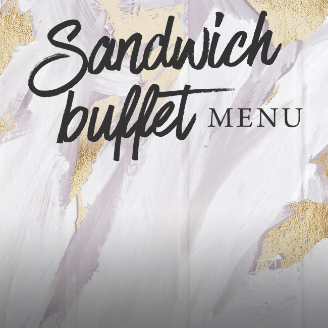 Sandwich buffet menu at The Old Forge